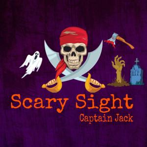 Scary Sight dari Captain Jack