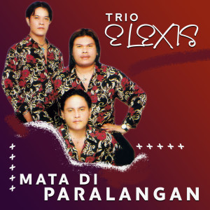 Album Mate Di Paralangan from Trio Elexis