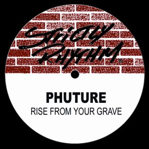 Album Rise From Your Grave from Phuture