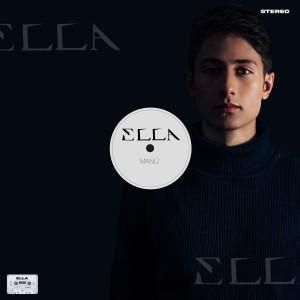 Album ELLA (No Necesito) from Manu