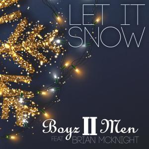 Brian McKnight的專輯Let It Snow (feat. Brian McKnight) (2020 Holiday Edition)