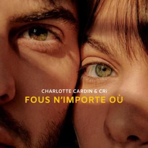 Album Fous n'importe où from Charlotte Cardin