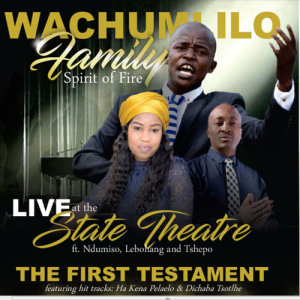 Album The First Testament from Wachumlilo Family's Spirit of Fire
