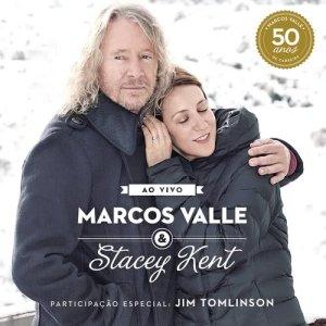 Marcos Valle的專輯Marcos Valle & Stacey Kent Ao Vivo Comemorando os 50 anos de Marcos Valle