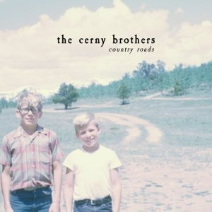 Listen to Country Roads song with lyrics from The Cerny Brothers