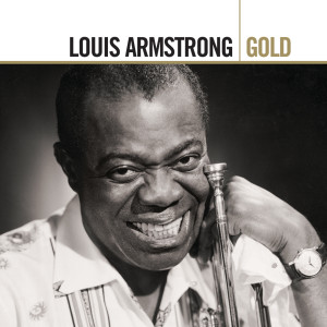 Louis Armstrong的專輯Gold