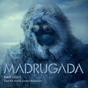 "Album Half-Light (From the ""amundsen"" Original Motion Picture Soundtrack) from Madrugada"