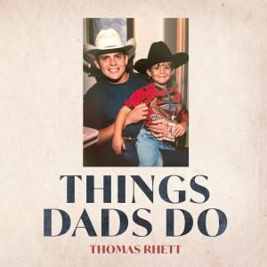 Thomas Rhett的專輯Things Dads Do
