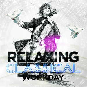 Album Relaxing Classical Workday from The Relaxing Classical Music Collection