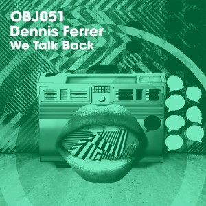 Album We Talk Back from Dennis Ferrer