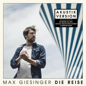 Album Die Reise (Akustik Version) from Max Giesinger