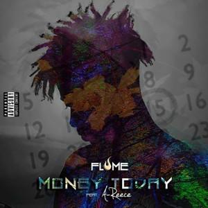 Album Money Today (feat. A-REECE) from A-Reece