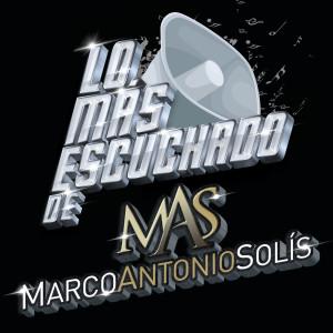 Album Lo Más Escuchado De from Marco Antonio Solís