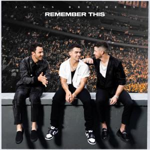 Remember This dari Jonas Brothers
