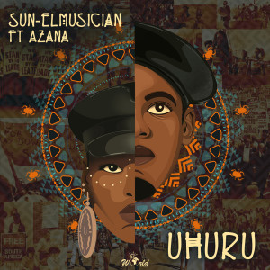 Listen to Uhuru song with lyrics from Sun El Musician