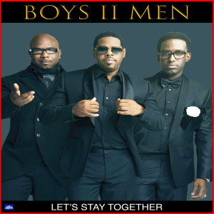 Boyz II Men的專輯Let's Stay Together