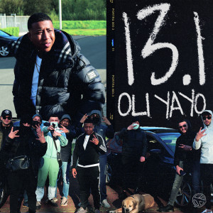 Album 13.1 (Explicit) from Oli Yayo