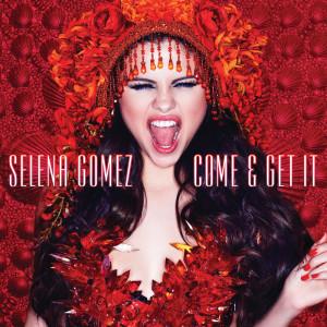 Selena Gomez的專輯Come & Get It