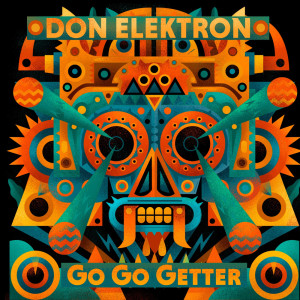 Don Elektron的專輯Go Go Getter