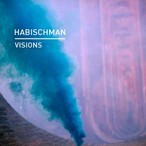 Album Visions from Habischman