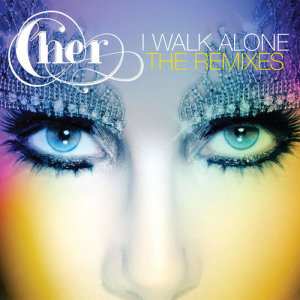 Listen to I Walk Alone (Morlando Club Mix) song with lyrics from Cher