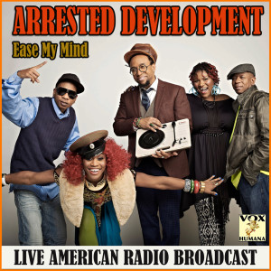 Album Ease My Mind from Arrested Development