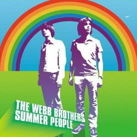 Listen to Summer People (Radio Edit) song with lyrics from The Webb Brothers
