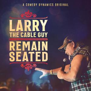 Album Remain Seated from Larry The Cable Guy