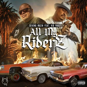 Album All My Riderz from Kid Frost
