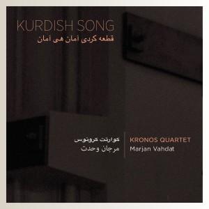 Album Kurdish Song from Kronos Quartet