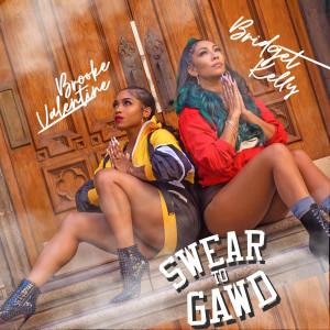 Album Swear to Gawd from Brooke Valentine
