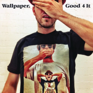 Album Good 4 It from Wallpaper.