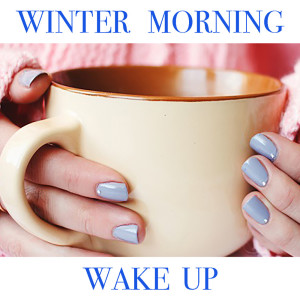 Album Winter Morning Wake Up from Classical Artists