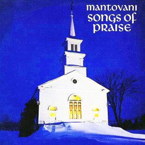 Album Songs Of Praise (1961) from Mantovani Orchestra