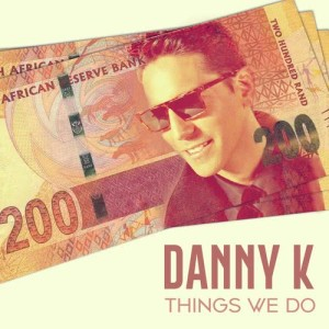 Album Things We Do from Danny K