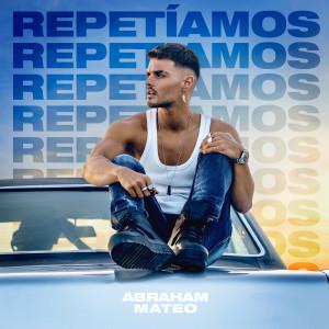 Album Repetíamos from Abraham Mateo