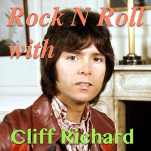 Cliff Richard的專輯Rock N Roll With Cliff Richard