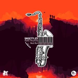 Album Unsettled from Rafiki Rhythms