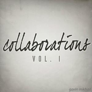 Collaborations, Vol. I