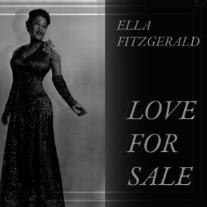 Ella Fitzgerald的專輯Love for Sale