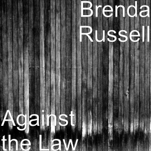 Album Against the Law from Brenda Russell