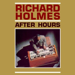 Album After Hours from Richard Holmes