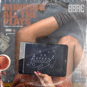 Album Running All The Plays from Bbae