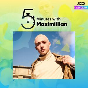 Album 5 Minutes with Maximillian from Maximillian