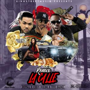 Album La Calle (Remix) (Explicit) from Royal X