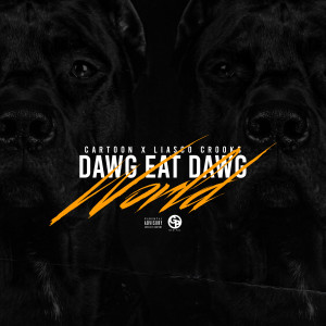 Dawg Eat Dawg World (Explicit) dari Cartoon