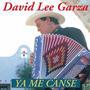Ya Me Canse 1994 David Lee Garza