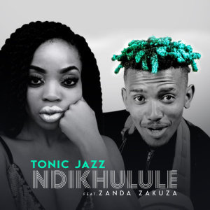 Album Ndikhulule from Tonic Jazz