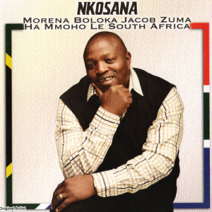 Album Morena Boloka Jacob Zuma Hammoho Le South Africa from Nkosana