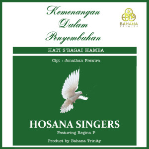 Kemenangan Dalam Penyembahan dari Hosana Singers